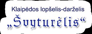 "Klaipėdos lopšelis-darželis ""Švyturėlis"""